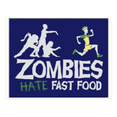 Zombies Hate Fast Food Postcard at Zazzle