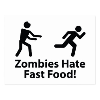 Zombies Hate Fast Food Post Card