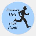 Zombies Hate Fast Food Sticker Round Sticker