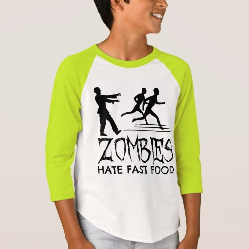 Zombies Hate Fast Food Taglan T-Shirt