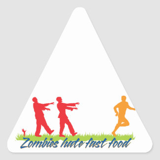 Zombies Hate Fast Food Triangle Sticker