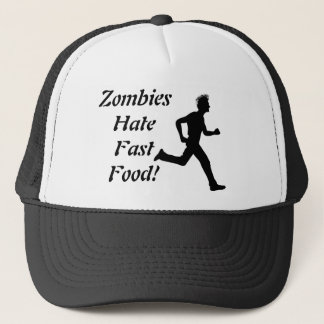 Zombies Hate Fast Food! Trucker Hat Ball Cap