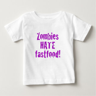 Zombies Hate Fastfood Baby T-Shirt