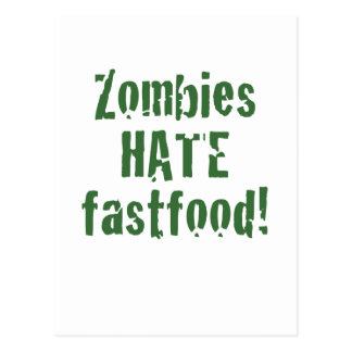 Zombies Hate Fastfood Postcard