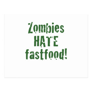 Zombies Hate Fastfood Post Cards