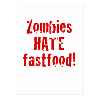Zombies Hate Fastfood Post Card