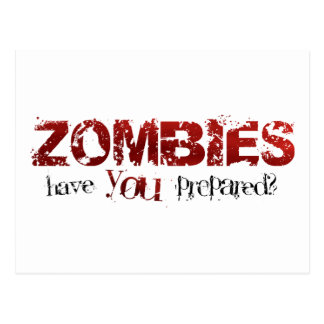 Zombies: Have You Prepared? Postcards
