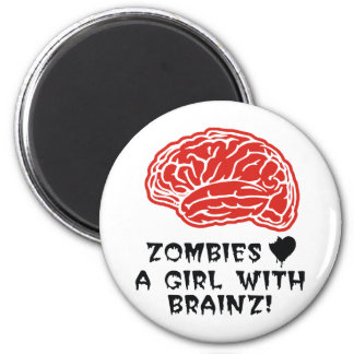Zombies Heart A Girl With Brainz Fridge Magnets