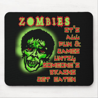 Zombies Humor Mouse Pad