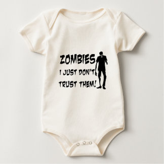 Zombies I Just Dont Trust Them Baby Bodysuit