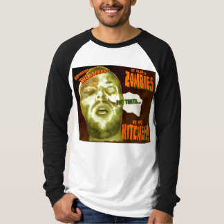 'Zombies In My Kitchen' Shirts
