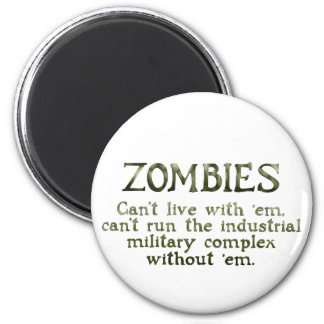 Zombies Industrial Military Complex 2 Inch Round Magnet