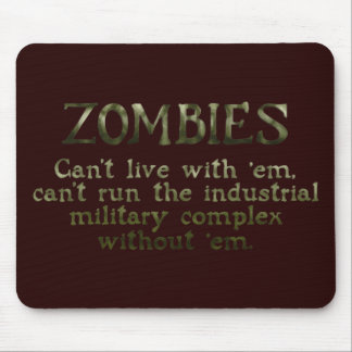 Zombies Industrial Military Complex Mouse Pads