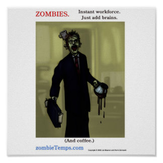 Zombies - Instant Workforce Poster