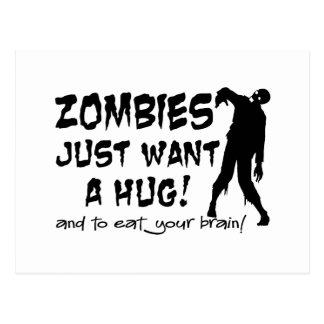 Zombies Just Want A Hug Postcard