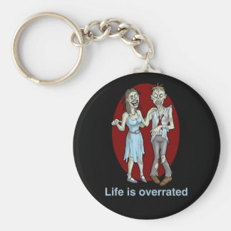 Zombies: Life is Overrated Keychain