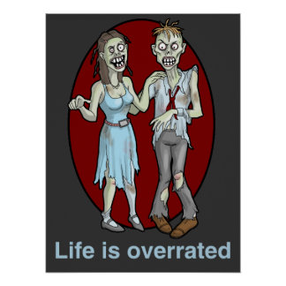 Zombies: Life is Overrated Posters