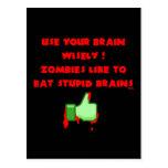 Zombies like stupid brains post cards