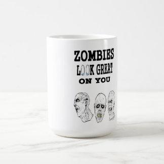 Zombies Look Great On You Mug