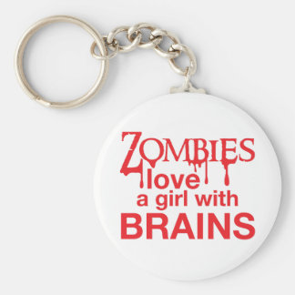 Zombies love a girl with brains! keychain