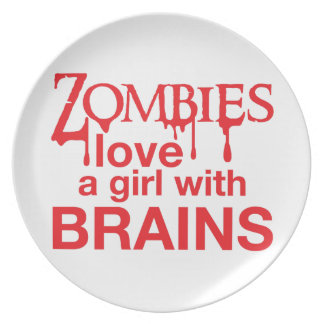 Zombies love a girl with brains! melamine plate