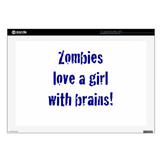 "Zombies Love a Girl with Brains Decal For 17"" Laptop"