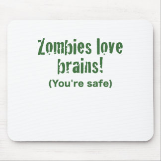 Zombies Love Brains Mouse Pad