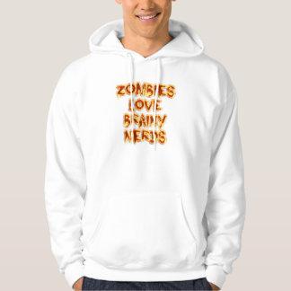 Zombies Love Brainy Nerds Hoodie