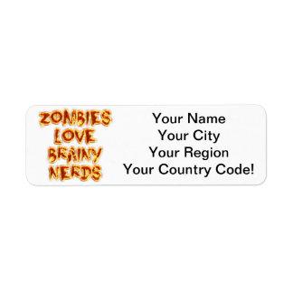 Zombies Love Brainy Nerds Label