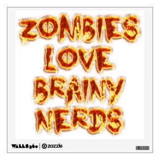 Zombies Love Brainy Nerds Wall Skins