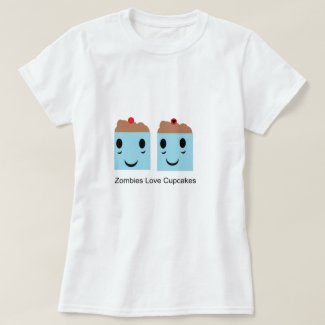 Zombies Love Cupcakes T-Shirt
