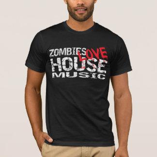 Zombies Love House Music  T Shirt Dark