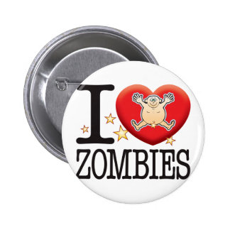 Zombies Love Man Button