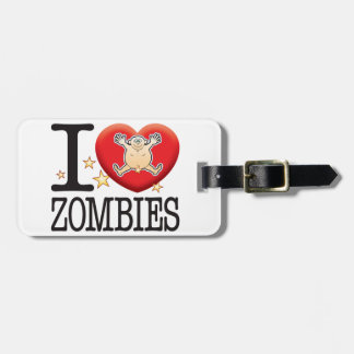 Zombies Love Man Luggage Tag