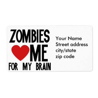 Zombies Love Me for my Brain Shipping Label