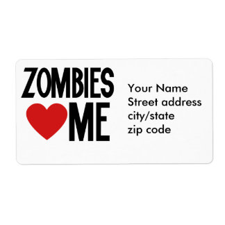 Zombies love me shipping label
