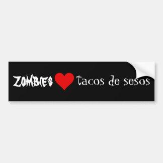 Zombies love tacos de sesos bumper sticker