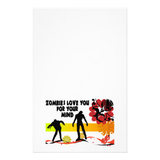 Zombies Love You For Your Mind Stationery