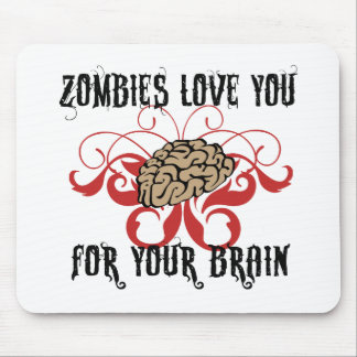 Zombies Love Your Brains Mouse Pad