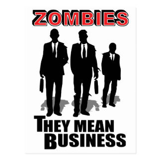 Zombies Mean Business Postcard