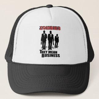 Zombies Mean Business Trucker Hat