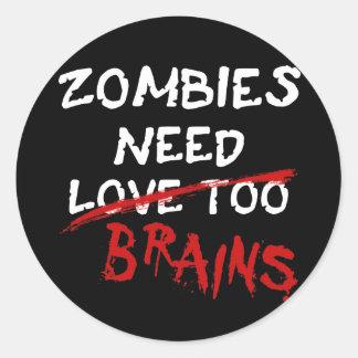 Zombies Need Brains - sticker