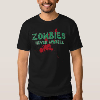 Zombies Never Sparkle T-shirts