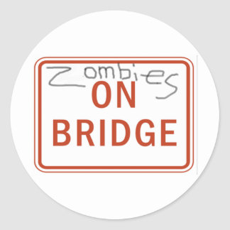 Zombies on Bridge Round Sticker