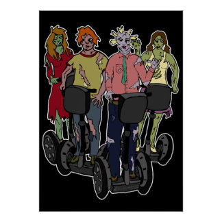 Zombies on Segways 2, print Poster