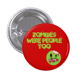Zombies Pinback Button