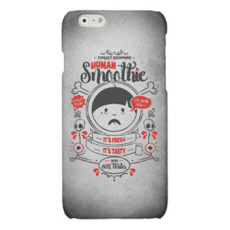 Zombies recommend the humanly Smoothie. Almost Glossy iPhone 6 Case