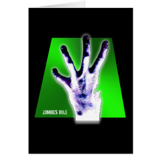 Zombies Rule Card