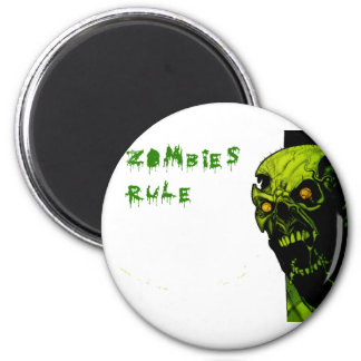 ZOMBIES RULE REFRIGERATOR MAGNET