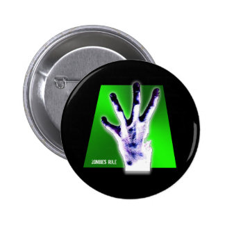 Zombies Rule Pinback Buttons